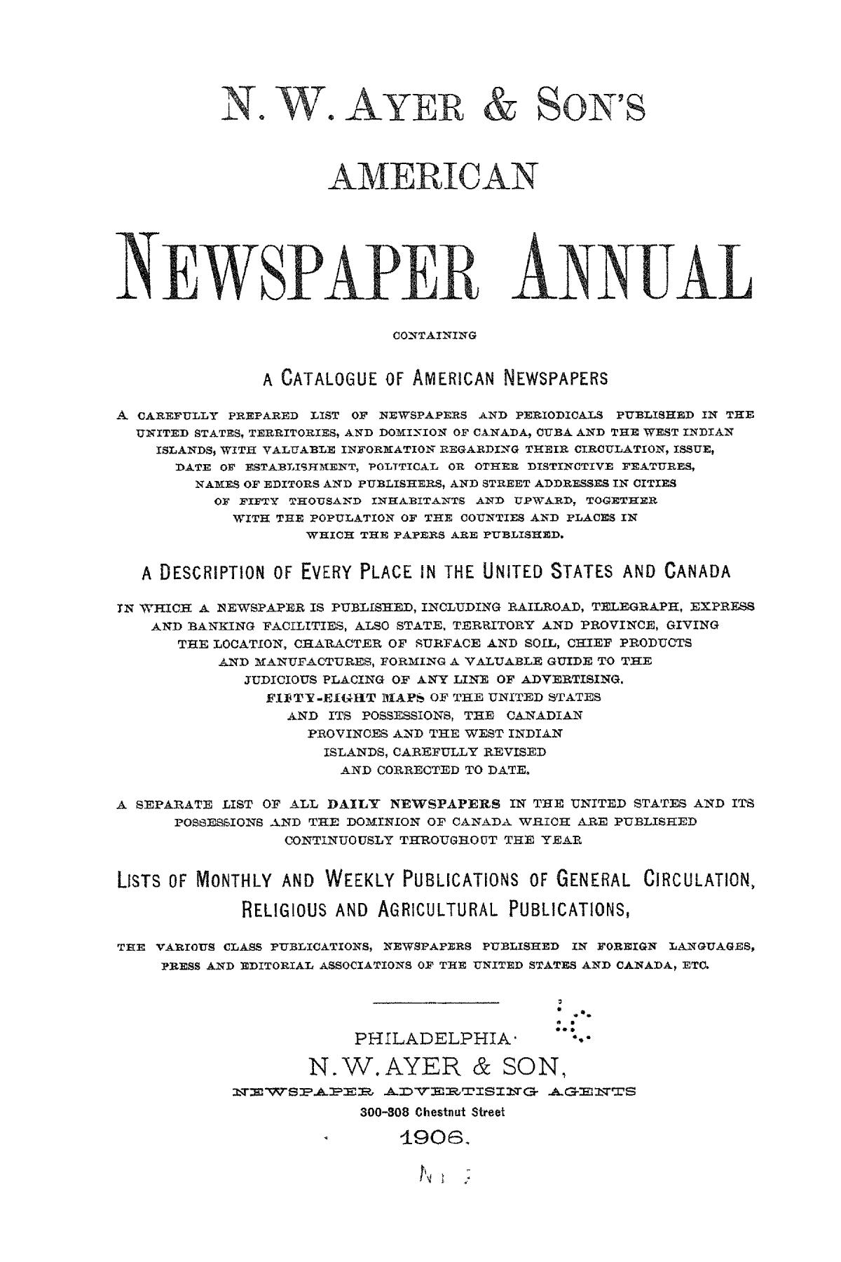 N. W. Ayer & Son's American Newspaper Annual: containing a Catalogue of American Newspapers, a List of All Newspapers of the United States and Canada, 1906, Volume 2                                                                                                      Title Page