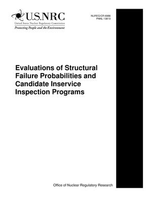 Primary view of object titled 'Evaluations of Structural Failure Probabilities and Candidate Inservice Inspection Programs'.