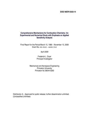 Primary view of object titled 'Comprehensive Mechanisms for Combustion Chemistry: An Experimental and Numerical Study with Emphasis on Applied Sensitivity Analysis'.