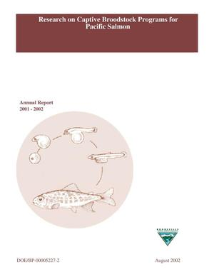 Primary view of object titled 'Research on Captive Broodstock Programs for Pacific Salmon, 2001-2002 Annual Report.'.
