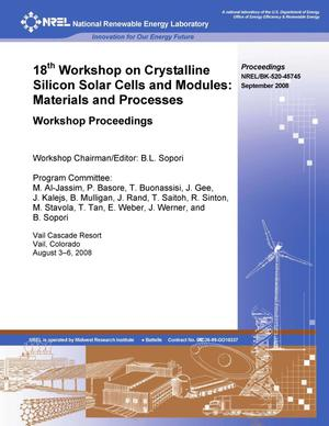 Primary view of object titled '18th Workshop on Crystalline Silicon Solar Cells and Modules: Materials and Processes; Workshop Proceedings, 3-6 August 2008, Vail, Colorado'.