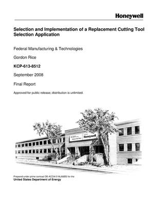 Primary view of object titled 'Selection and Implementation of a Replacement Cutting Tool Selection Application'.