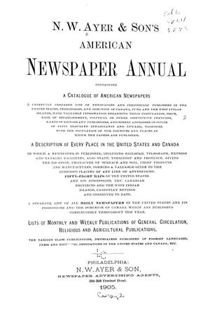 N. W. Ayer & Son's American Newspaper Annual: containing a Catalogue of American Newspapers, a List of All Newspapers of the United States and Canada, 1905, Volume 2