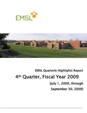 Primary view of object titled 'EMSL Quarterly Highlights Report: FY09, 4th Quarter'.