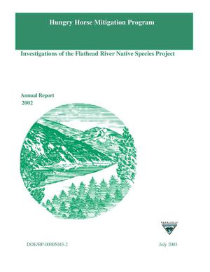 Primary view of object titled 'Hungry Horse Mitigation Program; Investigations of the Flathead River Native Species Project, Annual Report 2002.'.