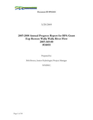Primary view of object titled '2007-2008 Annual Progress Report for BPA Grant Exp Restore Walla Walla River Flow'.