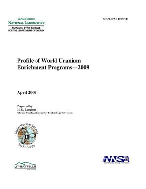 Primary view of object titled 'Profile of World Uranium Enrichment Programs-2009'.