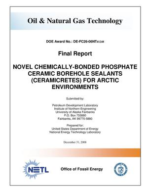 Primary view of object titled 'Novel Chemically-Bonded Phosphate Ceramic Borehole Sealants (Ceramicretes) for Arctic Environments'.