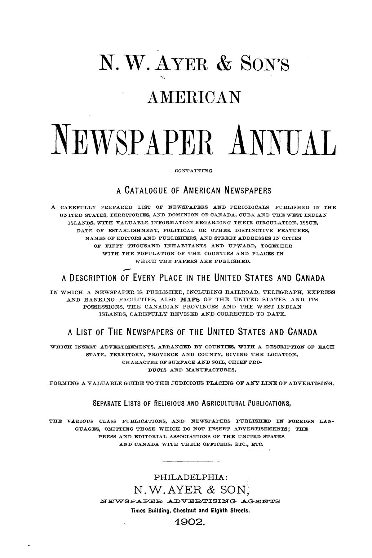 N. W. Ayer & Son's American Newspaper Annual: containing a Catalogue of American Newspapers, a List of All Newspapers of the United States and Canada, 1902, Volume 2                                                                                                      Title Page
