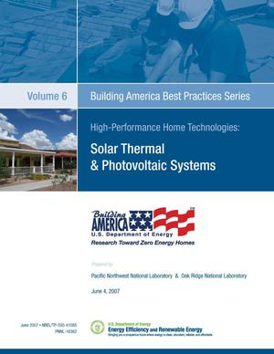 Primary view of object titled 'Building America Best Practices Series, Volume 6: High-Performance Home Technologies: Solar Thermal & Photovoltaic Systems'.