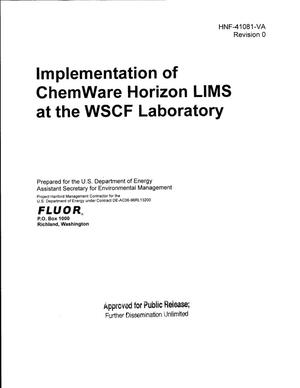 Primary view of object titled 'IMPLEMENTATION OF CHEMWARE HORIZON LIMS AT THE WSCF (WASTE SAMPLING AND CHARACTERIZATION) LABORATORY'.