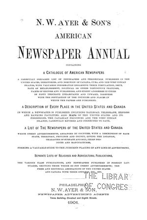 N. W. Ayer & Son's American Newspaper Annual: containing a Catalogue of American Newspapers, a List of All Newspapers of the United States and Canada, 1901, Volume 2