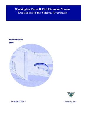 Primary view of object titled 'Washington Phase II Fish Diversion Screen Evaluations in the Yakima River Basin, 1997 Annual Report.'.