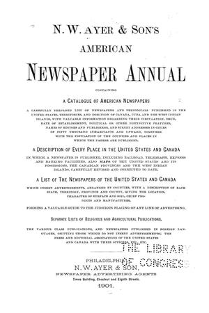 Primary view of object titled 'N. W. Ayer & Son's American Newspaper Annual: containing a Catalogue of American Newspapers, a List of All Newspapers of the United States and Canada, 1901, Volume 1'.