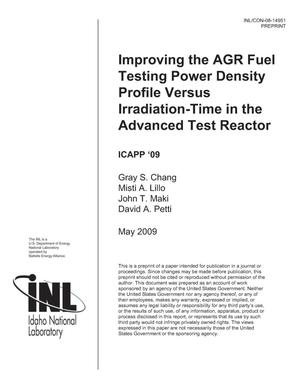 Primary view of object titled 'Improving the AGR Fuel Testing Power Density Profile Versus Irradiation-Time in the Advanced Test Reactor'.