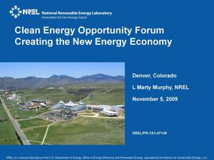 Primary view of object titled 'Clean Energy Opportunity Forum - Creating the New Energy Economy (Presentation)'.