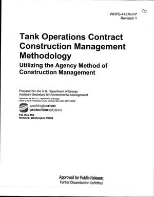 Primary view of object titled 'TANK OPERATIONS CONTRACT CONSTRUCTION MANAGEMENT METHODOLOGY UTILIZING THE AGENCY METHOD OF CONSTRUCTION MANAGEMENT'.