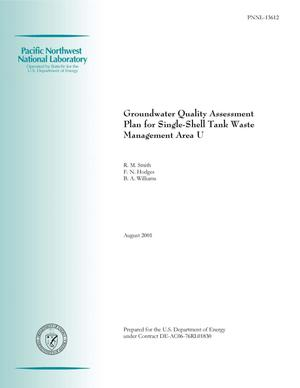 Primary view of object titled 'Groundwater Quality Assessment Plan for Single-Shell Tank Waste Management Area U'.