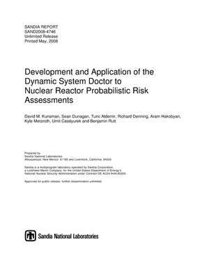 Primary view of object titled 'Development and application of the dynamic system doctor to nuclear reactor probabilistic risk assessments.'.