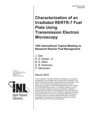 Primary view of object titled 'Characterization of an Irradiated RERTR-7 Fuel Plate Using Transmission Electron Microscopy'.