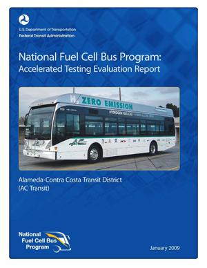 Primary view of object titled 'National Fuel Cell Bus Program: Accelerated Testing Evaluation Report and Appendices, Alameda-Contra Costa Transit District (AC Transit)'.