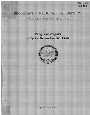 Primary view of object titled 'BROOKHAVEN NATIONAL LABORATORY PROGRESS REPORT, JULY 01, 1948 TO DECEMBER 31, 1948'.