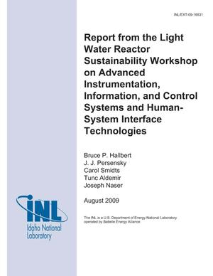 Primary view of object titled 'Report from the Light Water Reactor Sustainability Workshop on Advanced Instrumentation, Information, and Control Systems and Human-System Interface Technologies'.