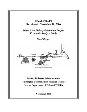 Primary view of object titled 'Selected Area Fishery Evaluation Project Economic Analysis Study Final Report, Final Draft Revision 4: November 10, 2006.'.