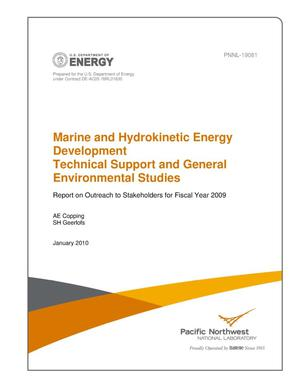 Primary view of object titled 'Marine and Hydrokinetic Energy Development Technical Support and General Environmental Studies Report on Outreach to Stakeholders for Fiscal Year 2009'.
