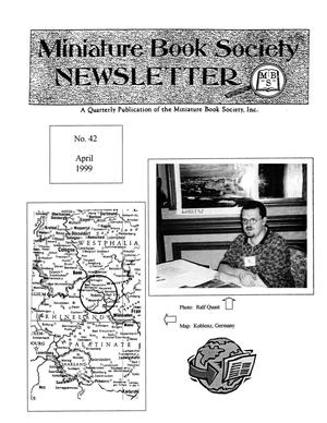 Primary view of object titled 'Miniature Book Society Newsletter 1999 April'.