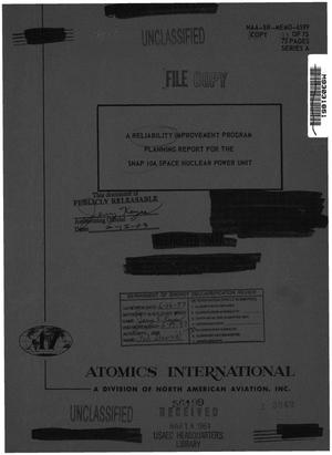 Primary view of object titled 'A Reliability Improvement Program Planning Report for the SNAP 10A Space Nuclear Power Unit'.
