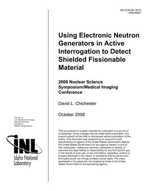 Primary view of object titled 'Using Electronic Neutron Generators in Active Interrogation to Detect Shielded Fissionable Material'.
