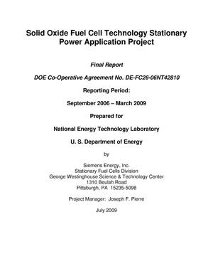 Primary view of object titled 'Solid Oxide Fuel Cell Technology Stationary Power Application Project'.