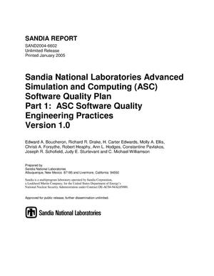Primary view of object titled 'Sandia National Laboratories Advanced Simulation and Computing (ASC) software quality plan. Part 1 : ASC software quality engineering practices version 1.0.'.