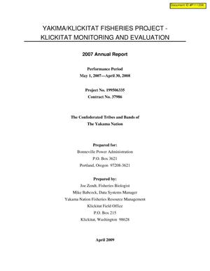 Primary view of object titled 'Yakima/Klickitat Fisheries Project - Klickitat Monitoring and Evaluation, 2007 Annual Report.'.