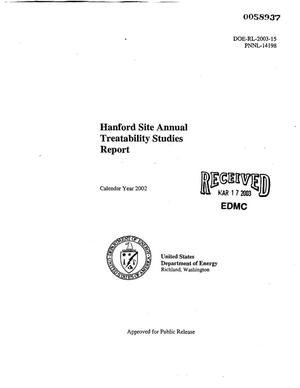 Primary view of object titled 'Hanford Site Annual Treatability Studies Report, Calendar Year 2002'.