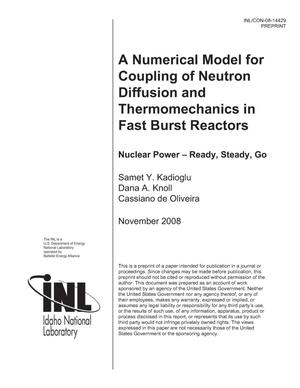 Primary view of object titled 'A Numerical Model for Coupling of Neutron Diffusion and Thermomechanics in Fast Burst Reactors'.