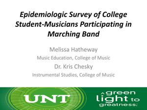 Primary view of object titled 'Epidemiological Survey of College Student-Musicians Participating in Marching Band [Presentation]'.