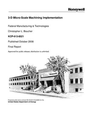 Primary view of object titled '3-D Micro-Scale Machining Implementation'.