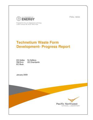 Primary view of object titled 'Technetium Waste Form Development - Progress Report'.