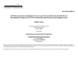 Primary view of object titled 'SNM Movement Detection/Radiation Sensors and Advanced Materials Portfolio Review, Development of Improved CZT for Gamma-Ray Spectrometers and Imaging Arrays'.