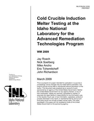 Primary view of object titled 'Cold Crucible Induction Melter Testing at The Idaho National Laboratory for the Advanced Remediation Technologies Program'.