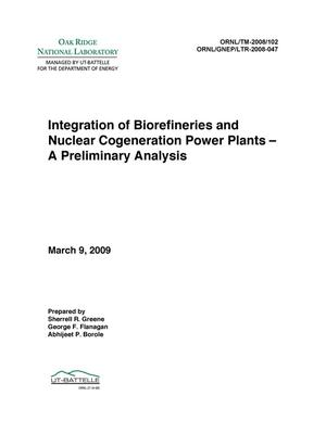 Primary view of object titled 'Integration of Biorefineries and Nuclear Cogeneration Power Plants - A Preliminary Analysis'.