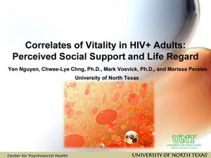 Primary view of object titled 'Correlates of Vitality in HIV+ Adults: Perceived Social Support and Life Regard'.