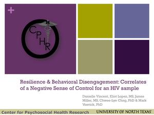 Primary view of object titled 'Resilience and Behavioral Disengagement: Correlates of a Negative Sense of Control for an HIV sample'.
