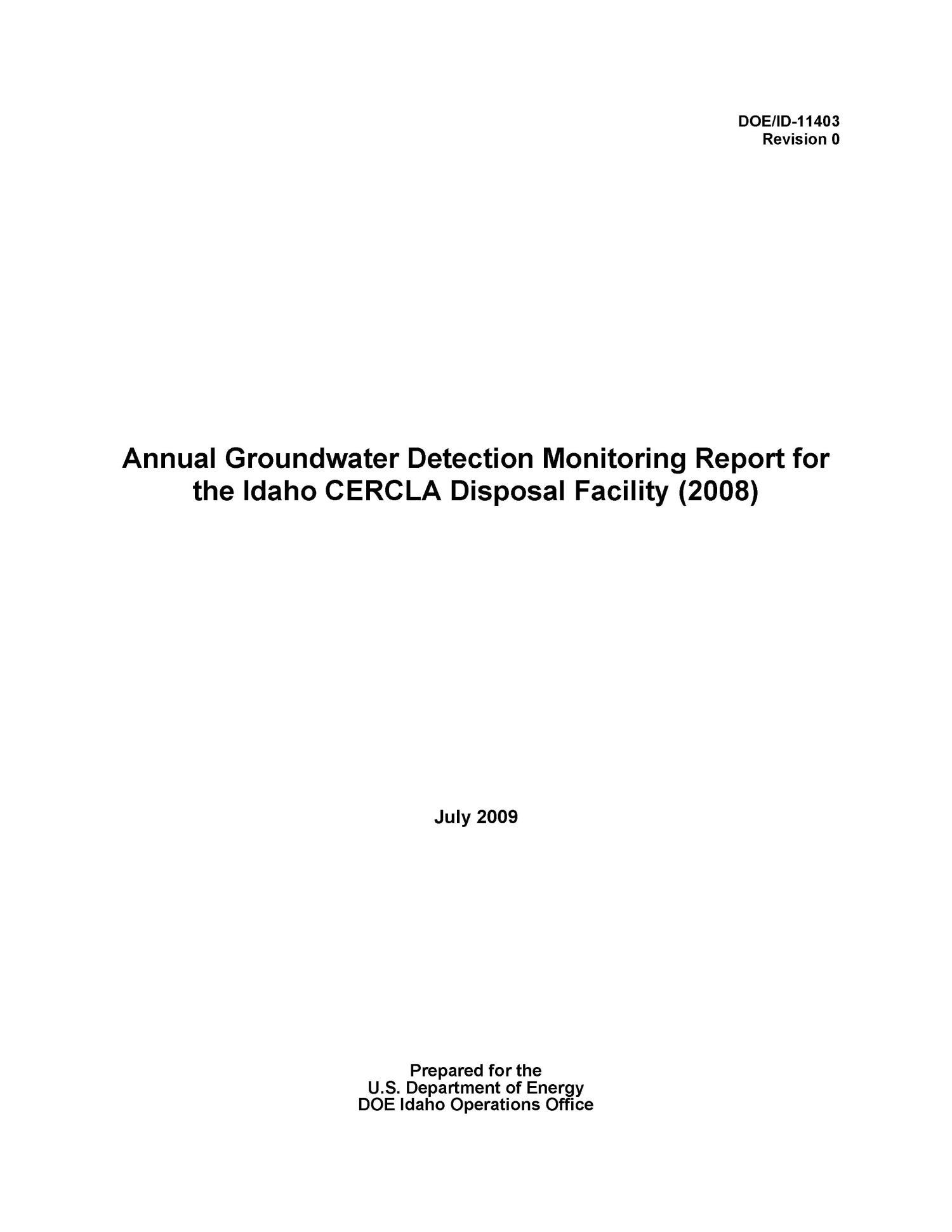 Annual Groundwater Detection Monitoring Report for the Idaho CERCLA Disposal Facility (2008)                                                                                                      [Sequence #]: 2 of 35