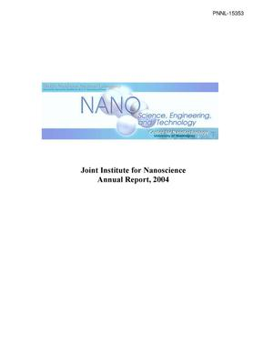Primary view of object titled 'Joint Institute for Nanoscience Annual Report 2004'.