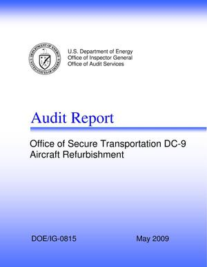 Primary view of object titled 'INFORMATION: Audit Report on The Office of Secure Transportation DC-9 Aircraft Refurbishment'.