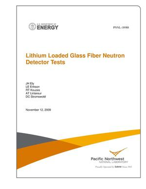 Primary view of object titled 'Lithium Loaded Glass Fiber Neutron Detector Tests'.