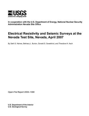 Primary view of object titled 'Electrical Resistivity and Seismic Surveys at the Nevada Test Site, Nevada, April 2007'.